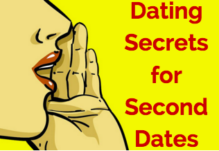 Dating Secrets For Second Dates